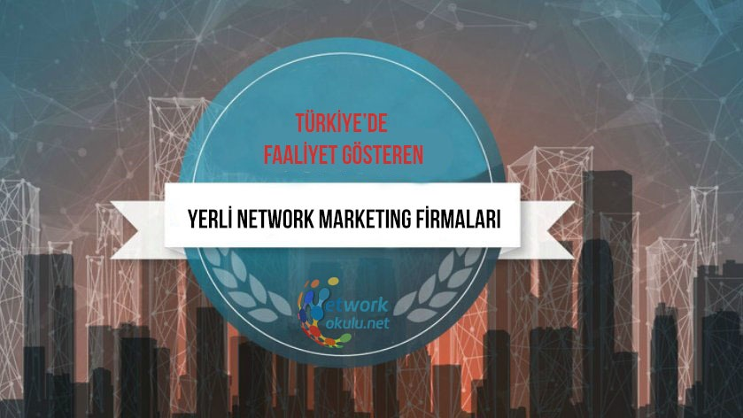 Türkiyede faaliyet gösteren Network Marketing firmaları
