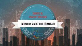 Network Marketing ise Doğrudan Satış'ın, pazarlama ve teknik olarak gelişmiş halidir.